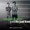 Just Life Just Love by Wegert & Green mp3 downloads