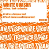 Airless / Dark Confession by White Quasar mp3 download