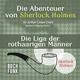 Wolfgang Gerber Die Abenteuer von Sherlock Holmes - Die Liga der rothaarigen Männer