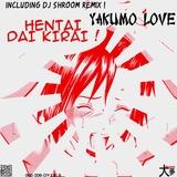 Hentai Dai Kirai ! by Yakumo Love mp3 download