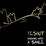 Drowning with a Smile by Yesnut mp3 download
