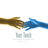 Your Touch by Zelensky & Syntheticsax mp3 download