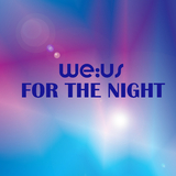 For the Night by we:us mp3 download