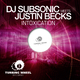 DJ SubSonic meets Justin Becks Intoxication