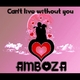 Amboza Can´t Live Without You