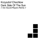 Dark Side Of The Sun by Krzysztof Chochlow mp3 download