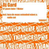 12 Years Later / Water by Dj Gard mp3 download