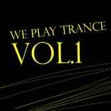 We Play Trance Vol.01 by Various Artists mp3 download