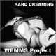Wemms Project Hard Dreaming