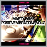 Positive Vibration Vol.2 by Marty Fame mp3 download