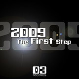 2009: The First Step by Various Artists mp3 download