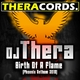 Dj Thera Birth of a Flame