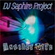DJ Saphire Project Another Life