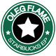 Oleg Flame Starbucks