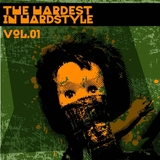 The Hardest In Hardstyle vol.01 by Various Artists mp3 download