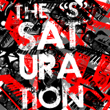 Saturation - EP by The S mp3 download