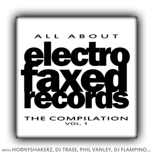 Electrofaxed Allstars - Electrofaxed Records Compilation vol 1 (Electrofaxed Records)