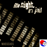 One Night In Jail by Wasscass mp3 download