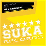 Latika (I Like That) / Jaggy by Mick Kastenholt mp3 download