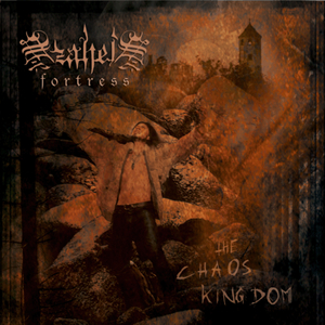 Azahel's Fortress - The Chaos Kingdom (Bloodred Horizon Records)