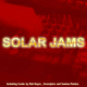 Solar Sounds Solar Jams