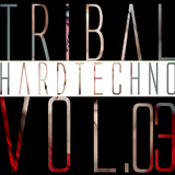 Tribal Hardtechno, Vol.03 by Various Artists mp3 download