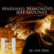 Marshall Mandroid feat. Jeff Spooner Be the One
