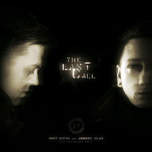 Patt Smith & Johnny Glam - The Last Call (Pilan Records)