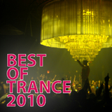 Best of Trance 2010 by Various Artists mp3 download