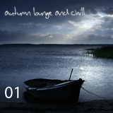 Autumn Lounge and Chill Vol.01 by Various Artists mp3 download
