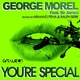 George Morel You're Special