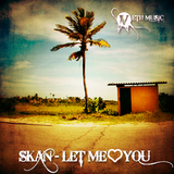 Let Me Love You by Skan mp3 downloads
