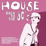 House Back to the 80´s by Various mp3 download