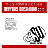 Nervous Breakdown 2010 (German Edition) by The Shrink Reloaded mp3 download