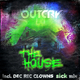 Outcry The House