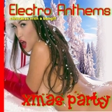 Electro Anthems Xmas Party by Various mp3 download