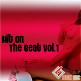 Hit On The Beat, Vol.1 by Various Artists mp3 download