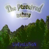 The Perceived Nature by Livevolution mp3 download