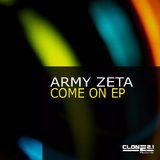 Come On Ep by Army Zeta mp3 download