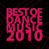 Best Of Dance Music 2010 by Various Artists mp3 download