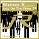 Simon X Jazz On the Floor Part 1
