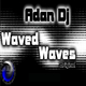 Adan Dj Waved Waves