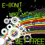 Set Free by E-bonit & Mike Mcpower mp3 download