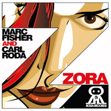 Zora by Marc Fisher & Carl Roda mp3 download