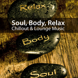 Soul Body Relax Chillout Lounge Music by Various Artists mp3 downloads