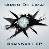Brainwash Ep by Aron De Lima mp3 download