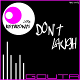 Don't Laugh by Joy Kitikonti mp3 download