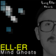 Ell-Er Mind Ghosts Ep