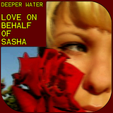 Love On Behalf Of Sasha Ep by Deeper Water mp3 download