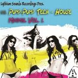 Lythium Sounds Rec. Pres.- Pump-Pump Tech House Minimal Vol.1. by Lythium Sounds Team mp3 download